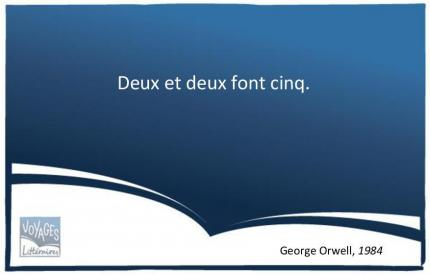 Citation 1984 Orwell - La logique